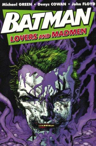 9781845767235: Batman: Lovers & Madmen. Lovers and Madmen