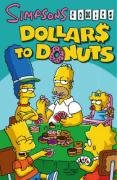 9781845767518: Simpsons Comics Dollars to Donuts (Simpsons Comics)