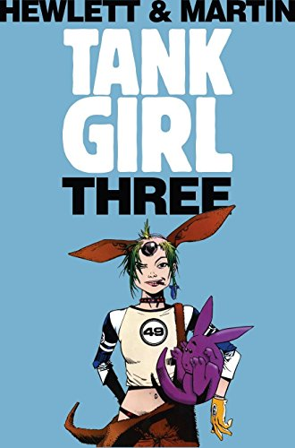9781845767617: Tank Girl 3 (Remastered Edition): 1