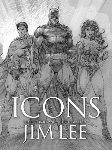 9781845768300: ICONS: The DC & Wildstorm Art of Jim Lee