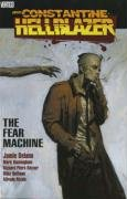 9781845768805: Hellblazer: The Fear Machine. Jamie Delano, Writer Fear Machine (John Constantine, Hellblazer (Paperback))