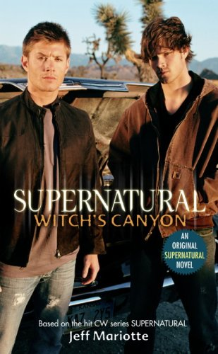 9781845769468: Supernatural : Witch's Canyon
