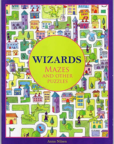 9781845774813: Wizards Mazes and Other Puzzles