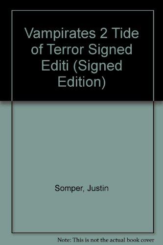 9781845790950: Vampirates 2 Tide of Terror Signed Editi (Signed Edition)