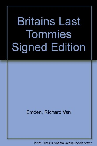 9781845792190: Britains Last Tommies Signed Edition