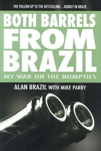 9781845797485: Both Barrels from Brazil