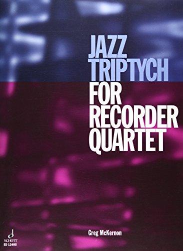 9781845799939: Jazz Triptych for Recorder Quartet