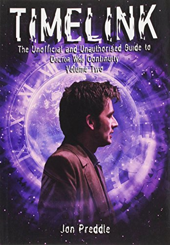 Timelink: The Unofficial and Unauthorised Guide to: Jon Preddle