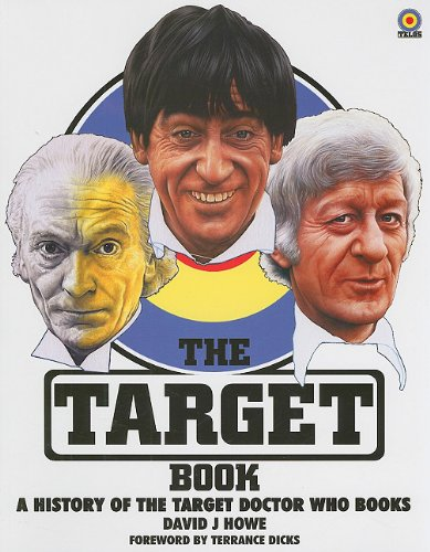 The Target Book: A History of the Target Doctor Who Books (1845830210) by David J Howe