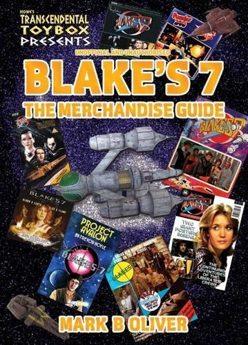 9781845830595: Blake's 7: The Merchandise Guide