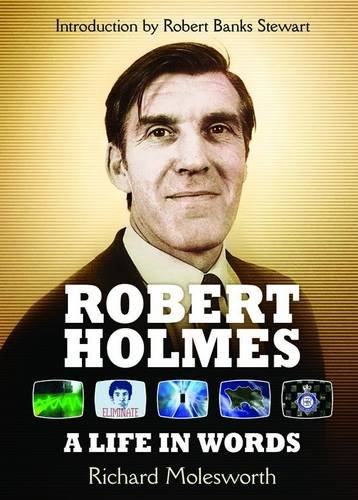 9781845830915: Robert Holmes: a Life in Words