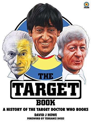 9781845831141: The Target Book: A History of the Target Doctor Who Books