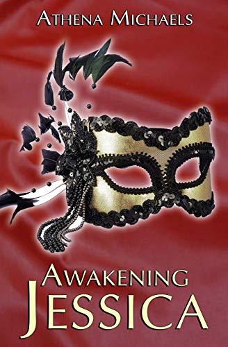 Awakening Jessica: Michaels, Athena
