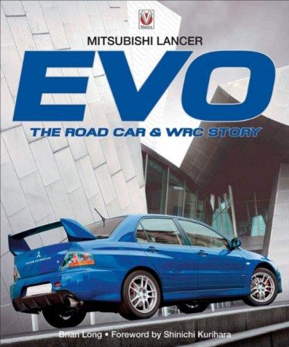 9781845840556: Mitsubishi Lancer Evo: The Road Car and WRC Story