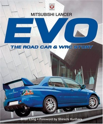 9781845840631: Mitsubishi Lancer EVO: The Road Car & WRC Story