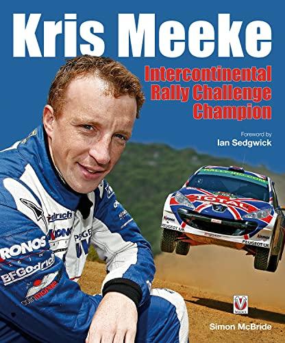 Kris Meeke: Intercontinental Rally Challenge Champion: McBride, Simon