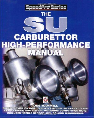 9781845840730: The SU Carburettor High Performance Manual (Speed Pro) (Speed Pro) (Speedpro Series)