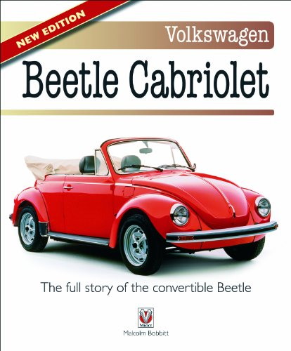 9781845840747: Volkswagen Beetle Cabriolet: The Full Story of the Convertible Beetle