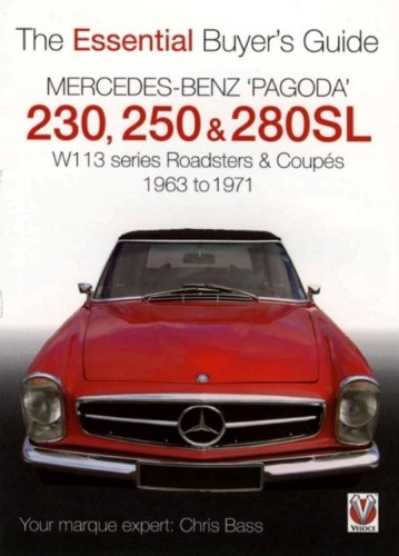 9781845841133: Mercedes Benz 'Pagoda' 230, 250 & 280SL: The Essential Buyer's Guide