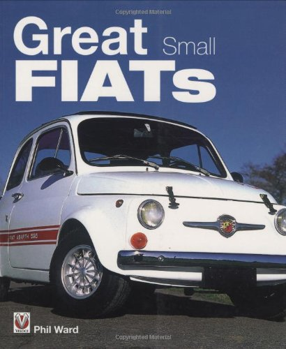 Great Small Fiats (1845841336) by Ward, Phil