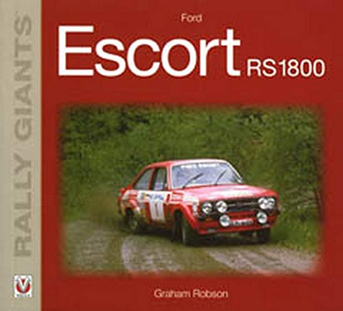 9781845841409: Ford Escort RS1800 (Rally Giants)