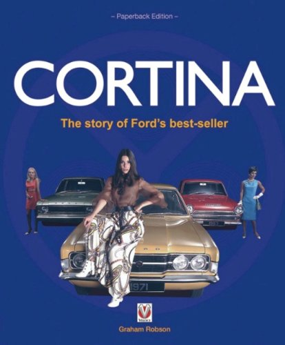 Cortina: The Story of Ford's Best-Seller: Robson, Graham