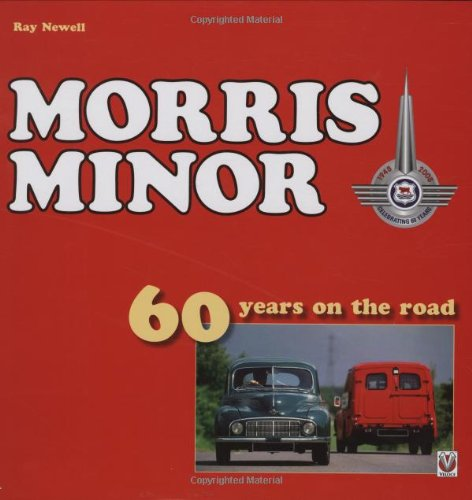 Morris Minor: 60 years on the road: Newell, Ray