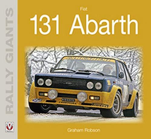9781845841829: Fiat 131 Abarth (Rally Giants)