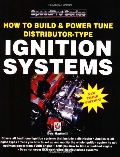 How to Build and Power Tune Distributor-type Ignition Systems (SpeedPro Series): Hammill, Des
