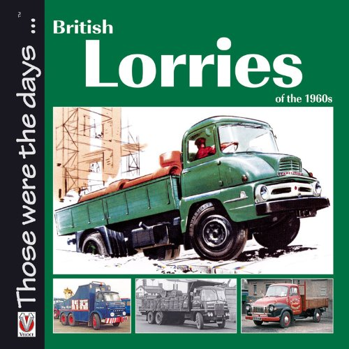 9781845842116: British Lorries of the 1960s (Those were the days...)