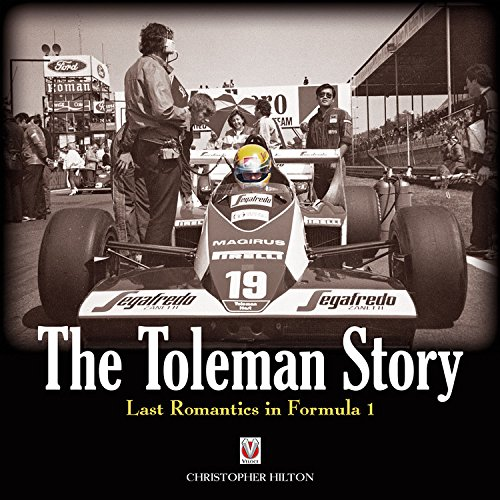 The Toleman Story: Last Romantics in Formula 1.