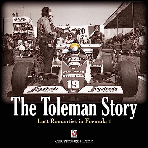 9781845842178: The Toleman Story: The Last Romantics in Formula 1