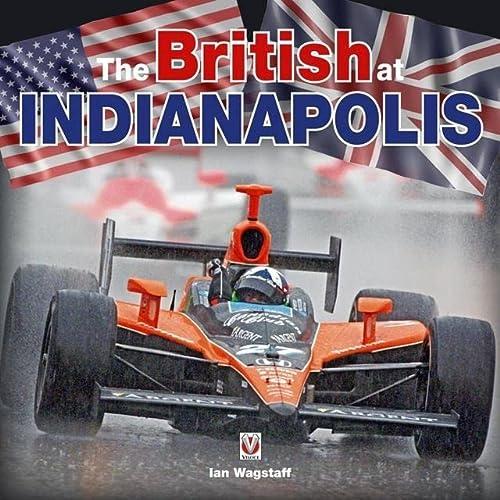 9781845842468: The British at Indianapolis