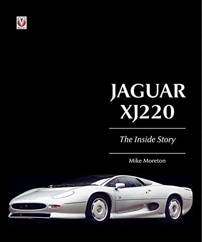 Jaguar XJ220 The Inside Story: Mike Moreton