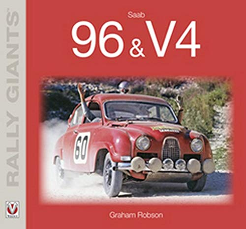 Saab 96 & V4 (Rally Giants): Robson, Graham