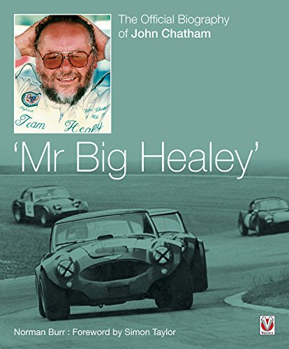 9781845842574: John Chatham - Mr Big Healey: The Official Biography