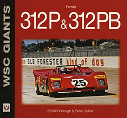 Ferrari 312P & 312PB (WSC Giants): McDonough, Ed; Collins, Peter