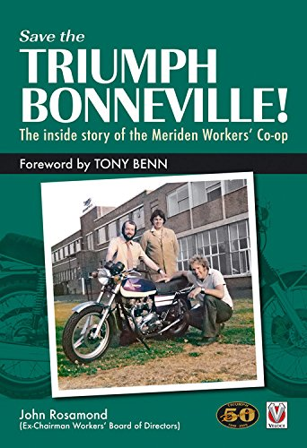 9781845842659: Save the Triumph Bonneville: The Inside Story of the Meriden Workers' Co-op