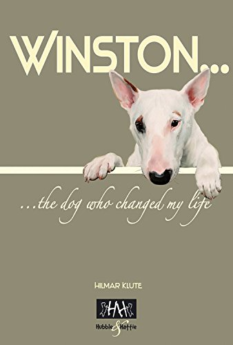 9781845842741: Winston: The Dog Who Changed My Life