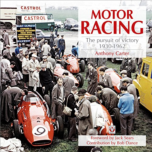 9781845842796: Motor Racing: The Pursuit of Victory 1930-1962