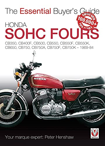 9781845842840: Honda SOHC Fours: CB350, CB400F, CB500, CB550, CB550F, CB550K, CB650, CB750, CB750A, CB750F, CB750K - 1969-84 (The Essential Buyer's Guide)