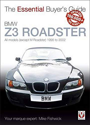 9781845842901: Bmw Z3 1996-2002 (The Essential Buyer's Guide)