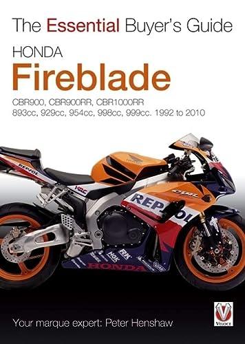9781845843076: Honda Fireblade: CBR900, CBR900RR, CBR1000RR. 893cc, 929cc, 954cc, 998cc, 999cc. 1992-2010 (Essential Buyer's Guide)