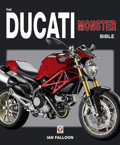 The Ducati Monster Bible (1845843215) by Ian Falloon