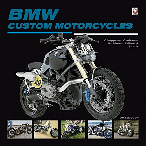 9781845843250: BMW Custom Motorcycles: Choppers, Cruisers, Bobbers, Trikes & Quads