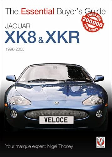 9781845843595: Jaguar Xk & Xkr: 1996-2005 (Essential Buyer's Guide)