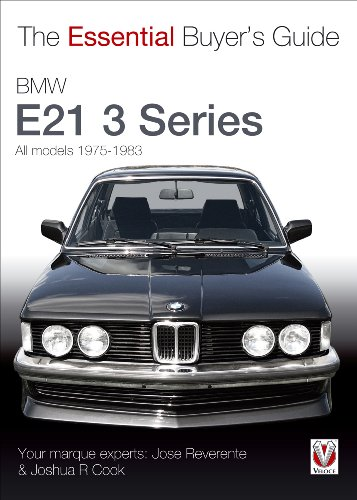 9781845843663: BMW E21 3 Series 1975-1983: 1975 to 1983 (The Essential Buyer's Guide)