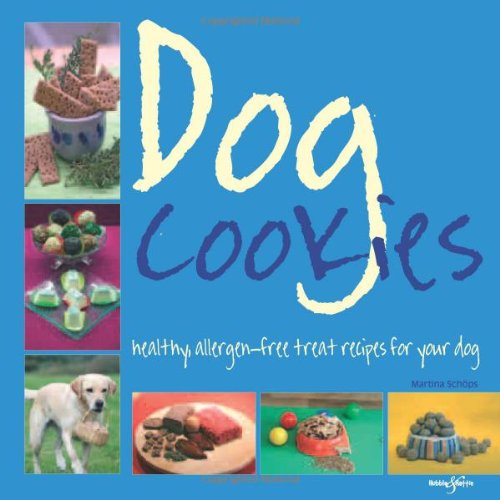 9781845843809: Dog Cookies: Healthy Allergen-Free Treat Recipes for Your Dog