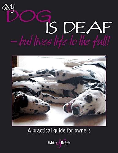 My Dog Is Deaf: But Lives Life: Willms, Jennifer
