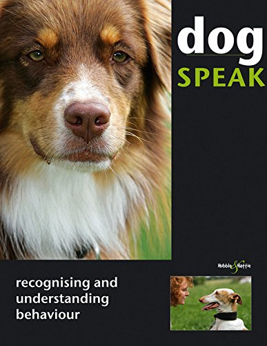 9781845843847: Dog Speak: Recognising and Understanding Behaviour